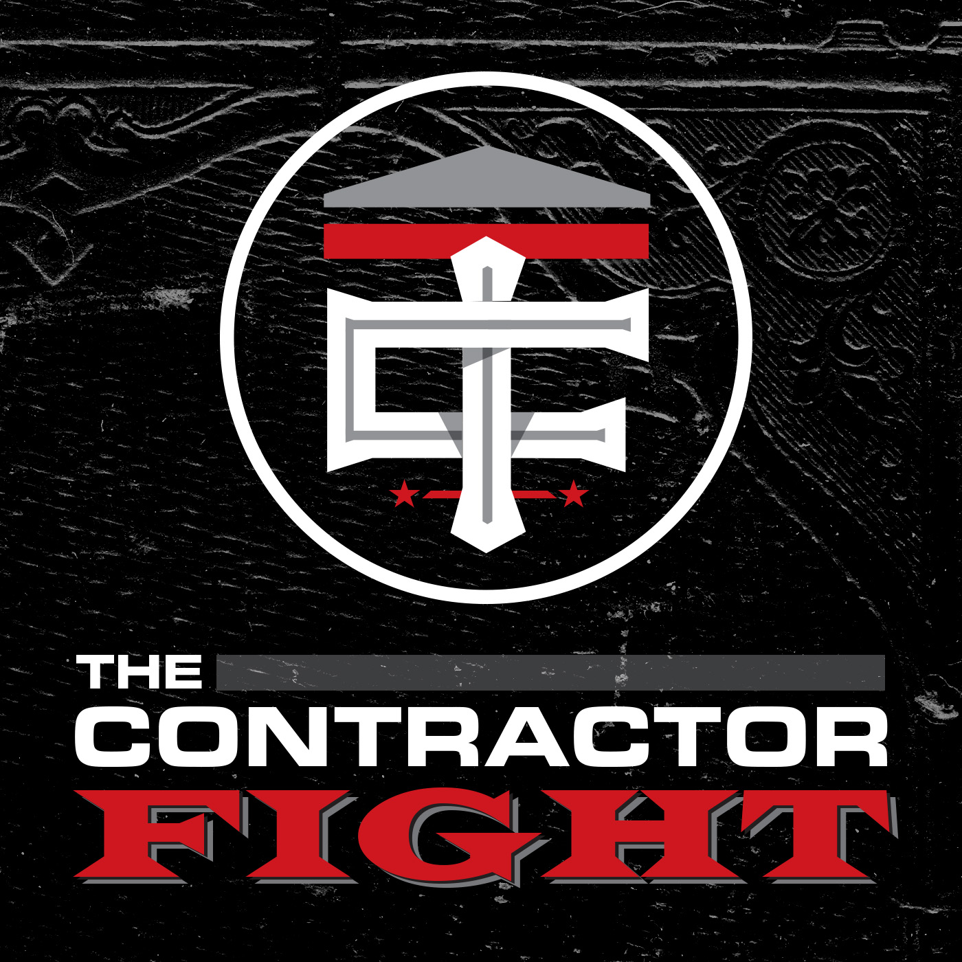 THE CONTRACTOR FIGHT PODCAST